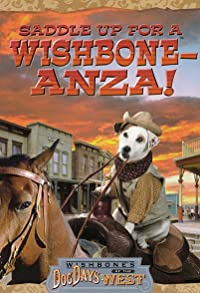 Primary photo for Wishbone's Dog Days of the West