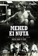 Mehed ei nuta