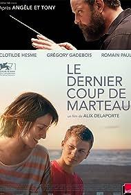 Clotilde Hesme, Grégory Gadebois, and Romain Paul in Le dernier coup de marteau (2014)