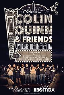 Colin Quinn & Friends: A Parking Lot Comedy Show (2020 TV Special)