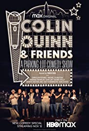 Colin Quinn & Friends: A Parking Lot Comedy Show Poster