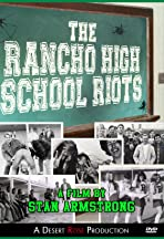 The Rancho High School Riots