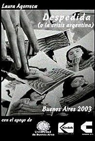Primary photo for Despedida (o la crisis argentina)