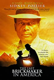 The Last Brickmaker in America(2001) Poster - Movie Forum, Cast, Reviews