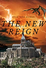 The New Reign: Of Lite and Darke Poster