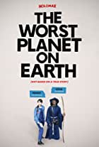 The Worst Planet on Earth
