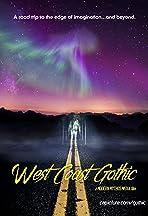 West Coast Gothic