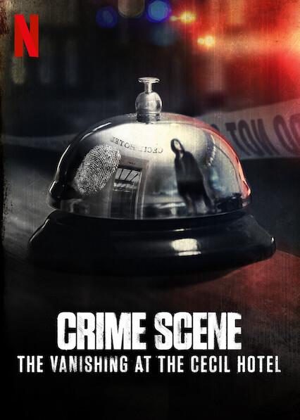 Crime Scene: The Vanishing at the Cecil Hotel (TV Series 2021– ) - IMDb