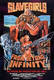 Slave Girls from Beyond Infinity (1987) Poster - Movie Forum, Cast, Reviews