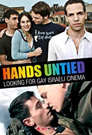 Hands Untied: Looking for Gay Israeli Cinema Poster