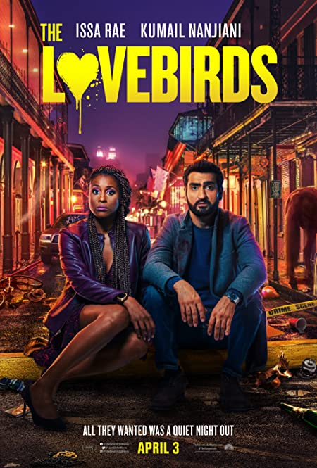 [R] The Lovebirds (2020) English Netflix WEB-DL - 480P | 720P - x264 - 200MB | 650MB - Download & Watch Online  Movie Poster - mlsbd