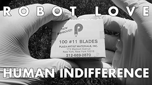 Movie subtitles free download sites Robot Love, Human Indifference (2015)  [320x240] [480x800] [Mp4] by Jake Bruno