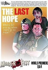 The Last Hope: Monster Fest Q&A Poster