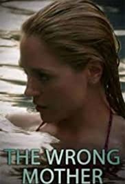The Wrong Mother Poster