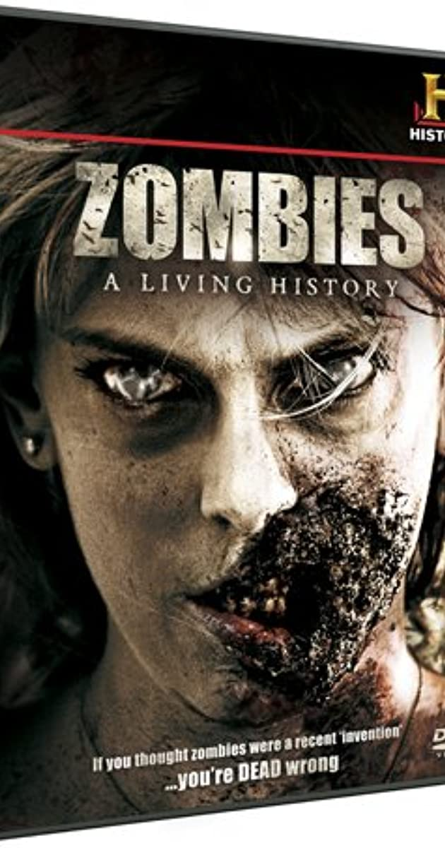 Zombies A Living History Tv Movie 2011 Imdb