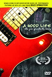 A Good Life: The Joe Grushecky Story Poster