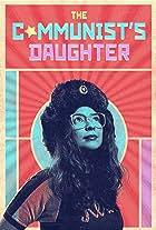 The Communist's Daughter