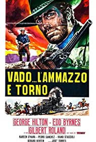 Vado... l'ammazzo e torno (1967) Poster - Movie Forum, Cast, Reviews