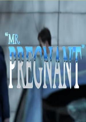 Mr. Pregnant