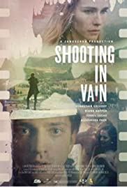 Shooting in Vain Poster