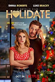 Emma Roberts and Luke Bracey in Holidate (2020)