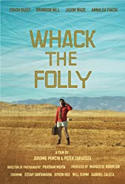 Whack the Folly Poster
