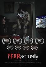 Fear, Actually