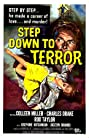 Step Down to Terror (1958) Poster