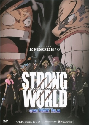 One Piece Film: Strong World (Tagalog Dubbed)
