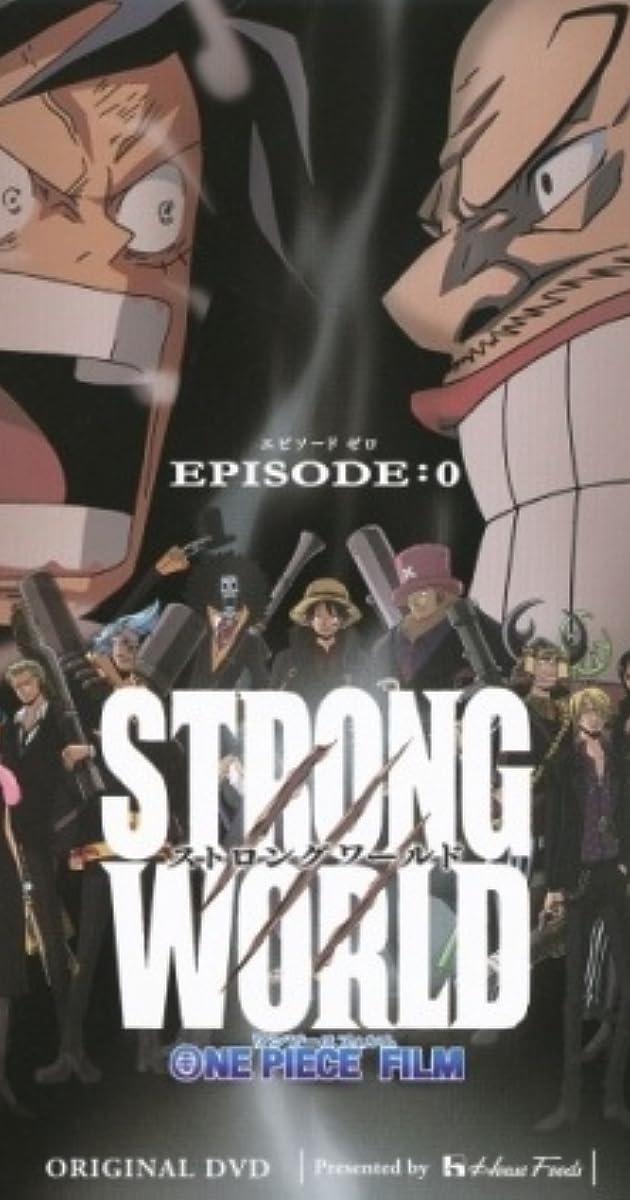 One Piece Film Strong World Video 2010 Imdb