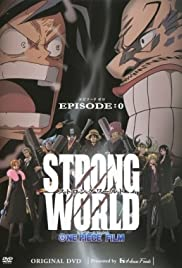 One Piece Film: Strong World (Video 2010) - IMDb
