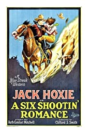 A Six Shootin' Romance Poster