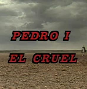 Watch free movie site Pedro I el Cruel by none [avi]