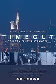 Timeout- You Can Trust a Stranger (2018)