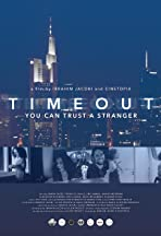 Timeout- You Can Trust a Stranger