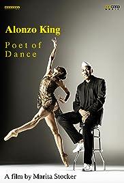 Alonzo King - Poet of Dance Poster