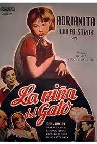 Beba Bidart, Enrique Chaico, Adolfo Stray, and Adrianita in La niña del gato (1953)