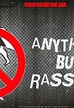 Anything But Freakin' Rasslin'