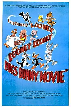 Friz Freleng The Looney, Looney, Looney Bugs Bunny Movie Movie