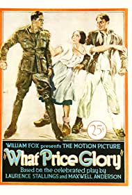 Dolores del Rio, Edmund Lowe, and Victor McLaglen in What Price Glory (1926)