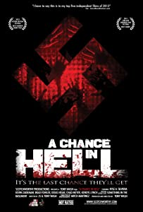 Good quality free downloadable movies A Chance in Hell [1280p]