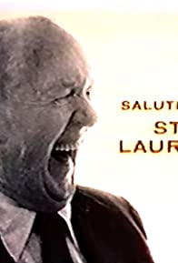 Primary photo for Salute to Stan Laurel