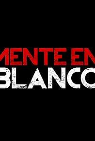 Primary photo for Mente En Blanco