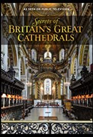 Secrets Of Britains Great Cathedrals Tv Series 2018 Imdb