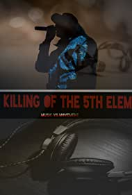 The Killing of the 5th Element (2018)