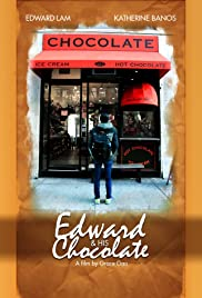 Edward & His Chocolate Poster
