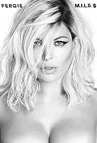 Fergie in Fergie: M.I.L.F. $ (2016)