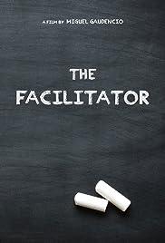 The Facilitator Poster
