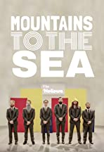 The Hollows: Mountains to The Sea