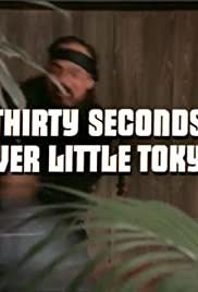Thirty Seconds Over Little Tokyo Poster